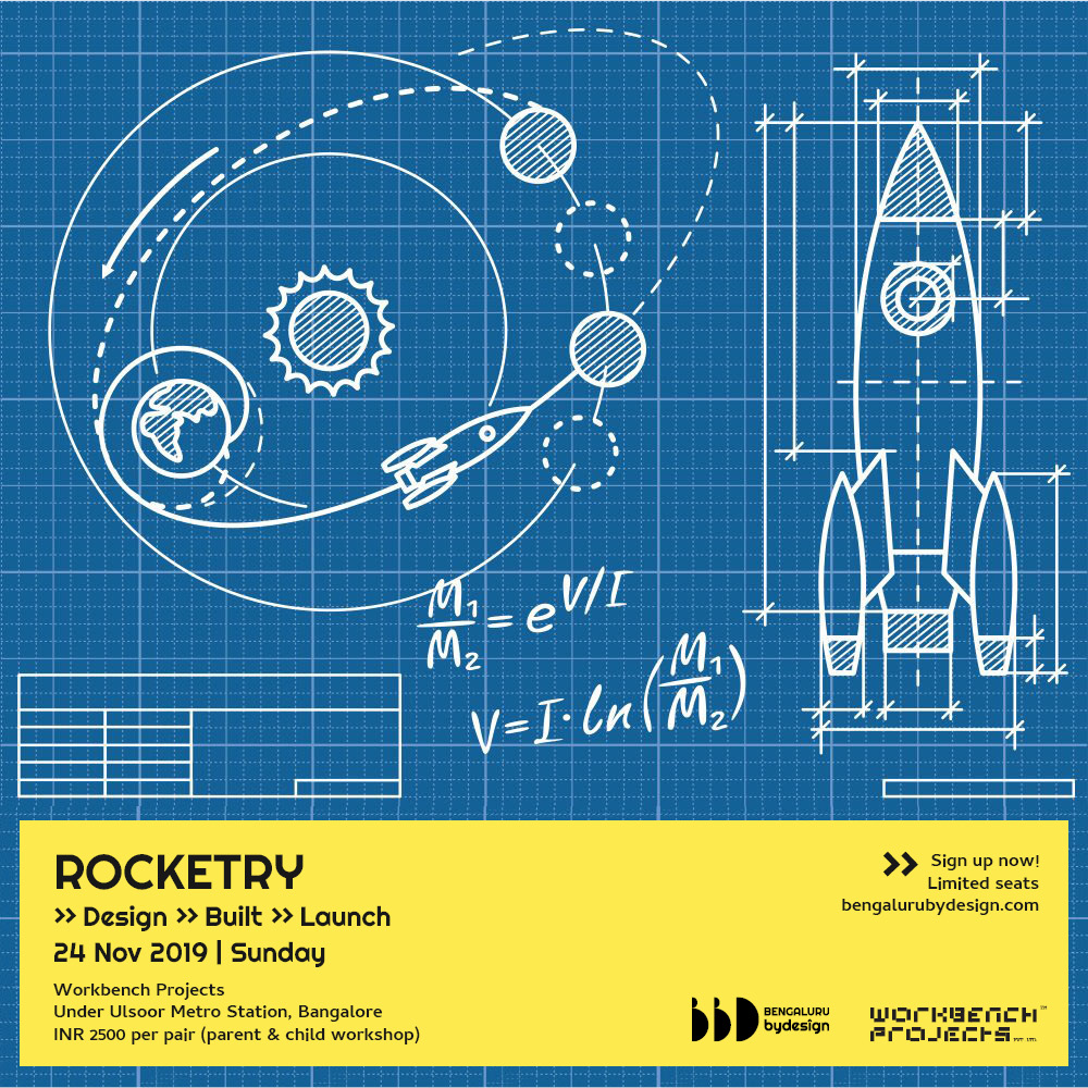 Rocketry Workshop for rockstars at Workbench Projects on 24th Nov, 9AM to 6PM.